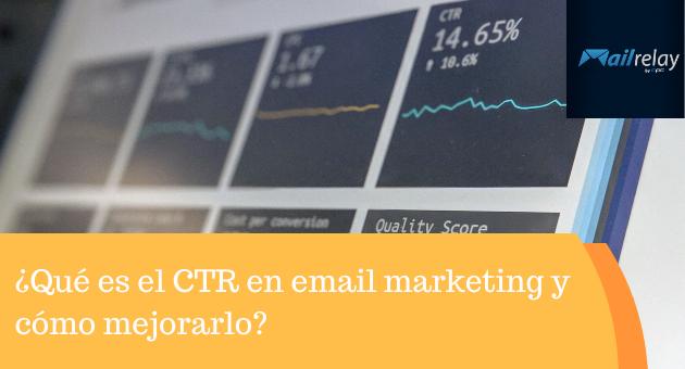 ¿Qué es el CTR en el email marketing y cómo mejorarlo?